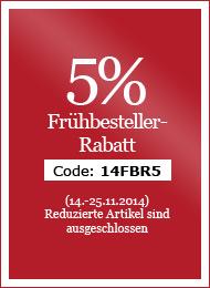 5% Fr�hbesteller-Rabatt